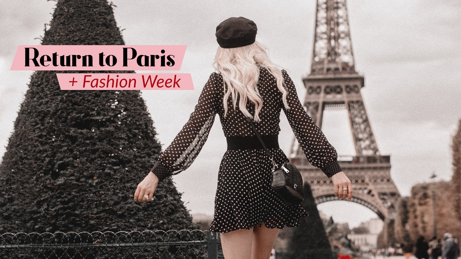 Return to Paris & Fashion Week Vlog